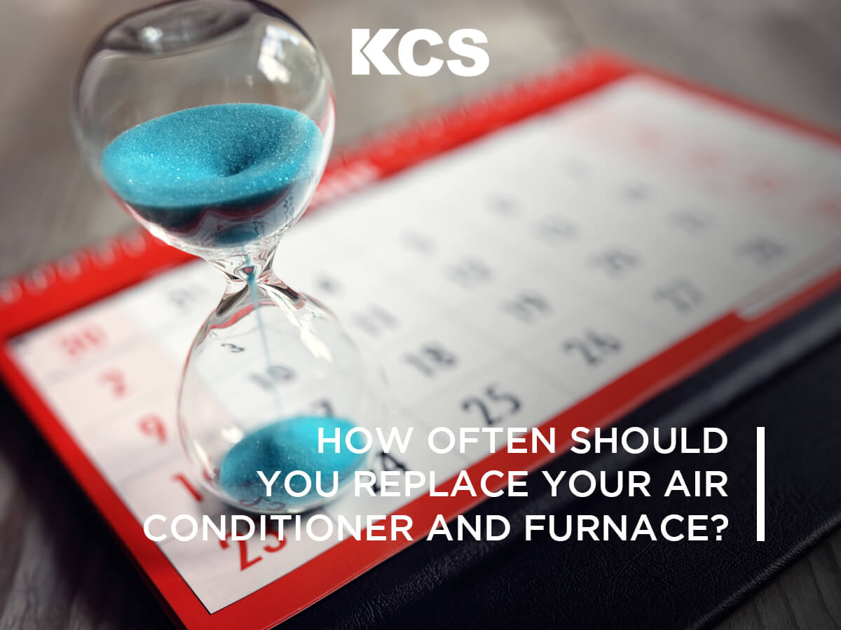 When do Furnaces and Air Conditioners go need to be replaced
